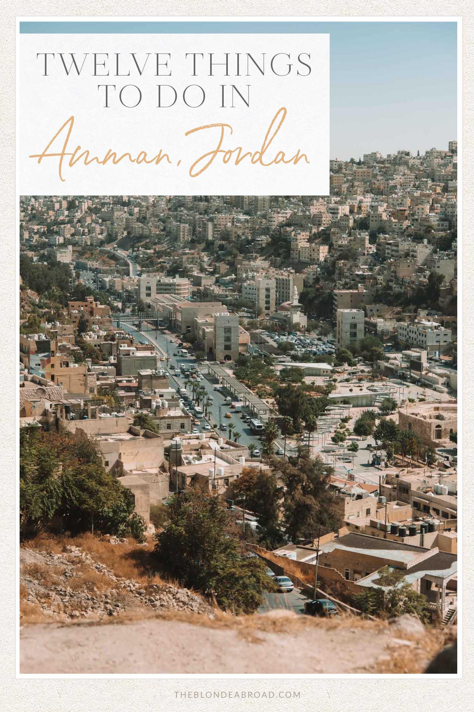 12 things to do in amman jordan