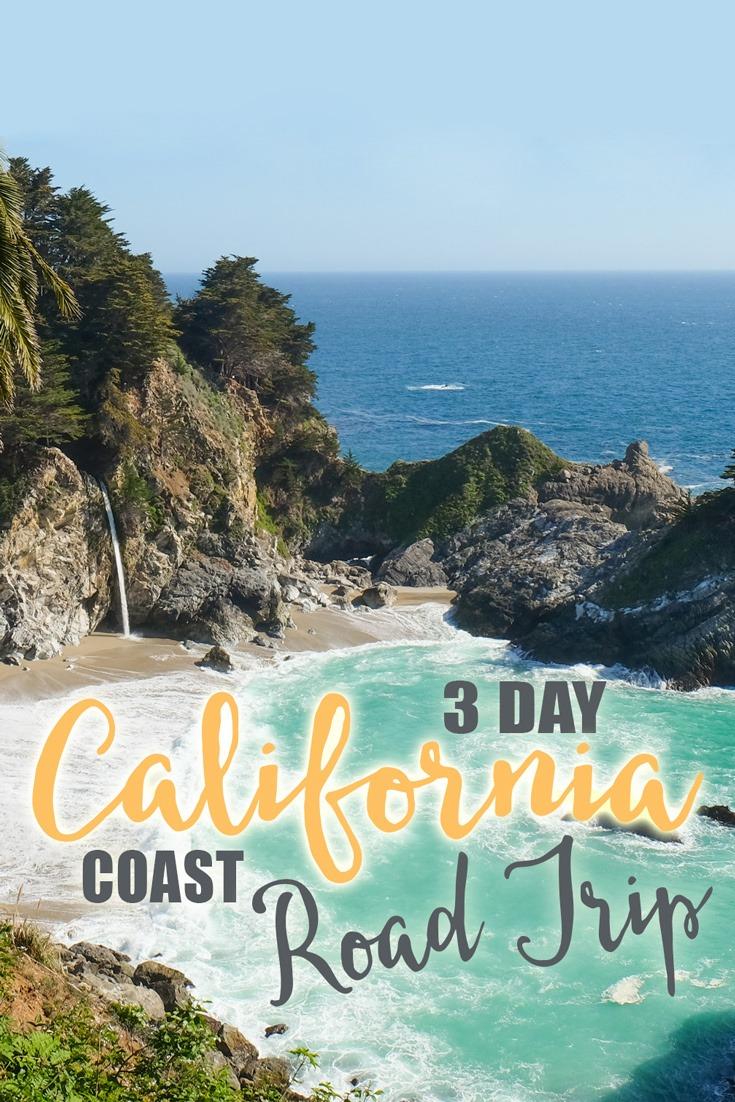 3 Day California Coast Road Trip