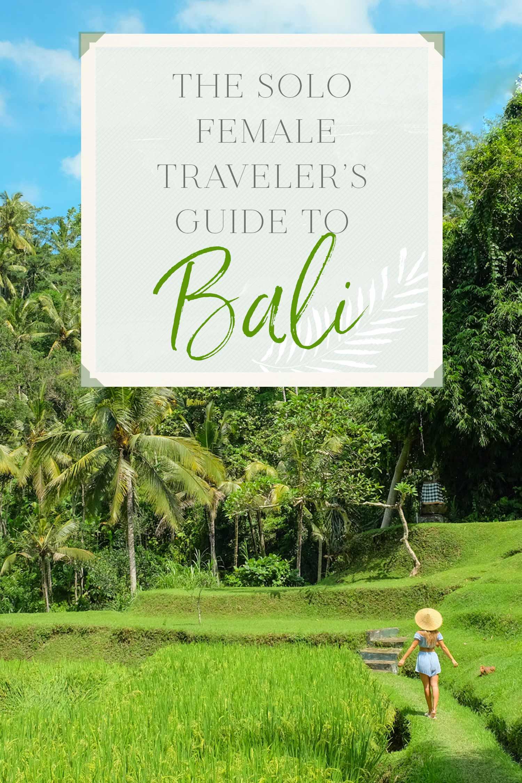 Solo Female Traveler Guide to Bali