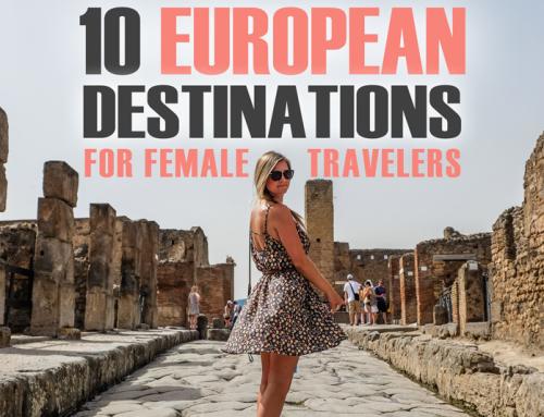Ten European Destinations for Female Travelers
