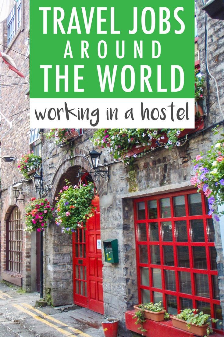 Travel Jobs Around the World Working in a Hostel