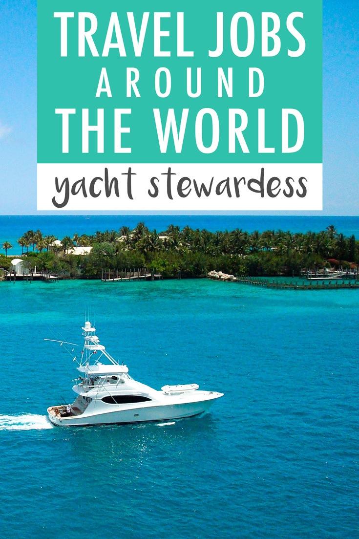 Travel Job Yacht Stewardess