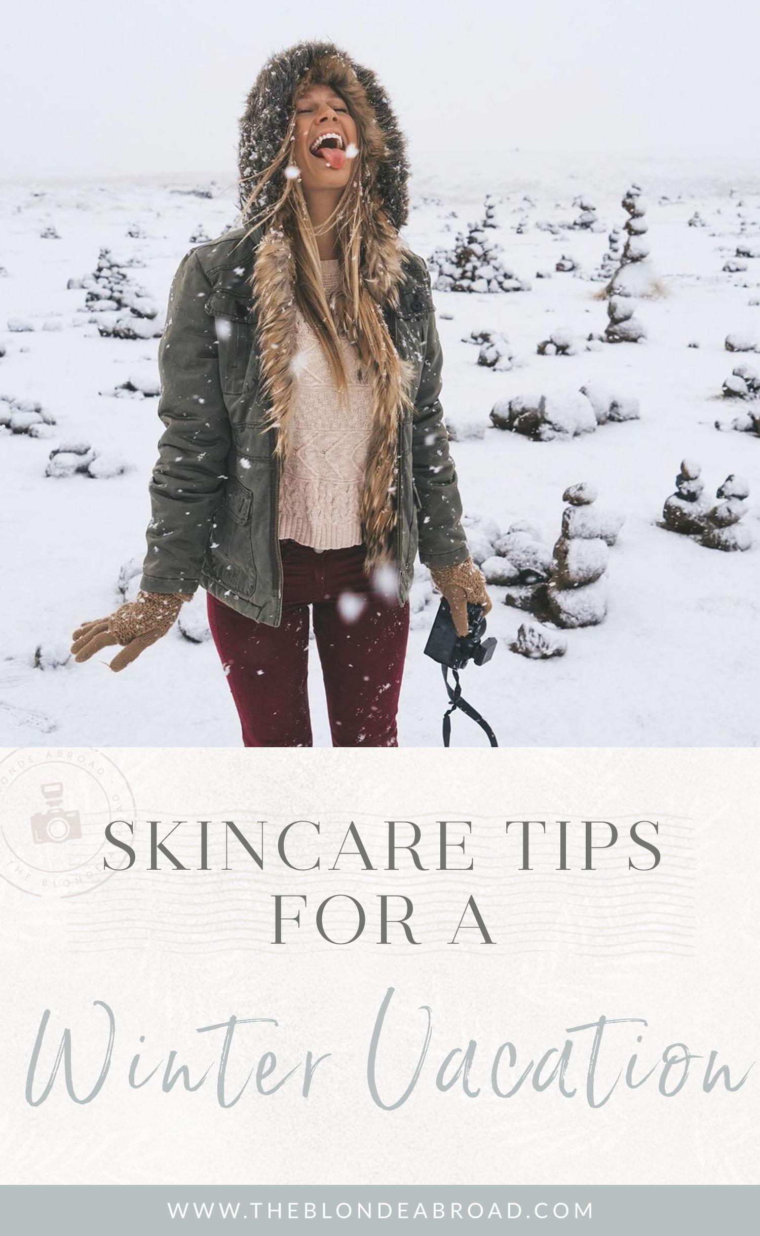 skincare tips winter vacay