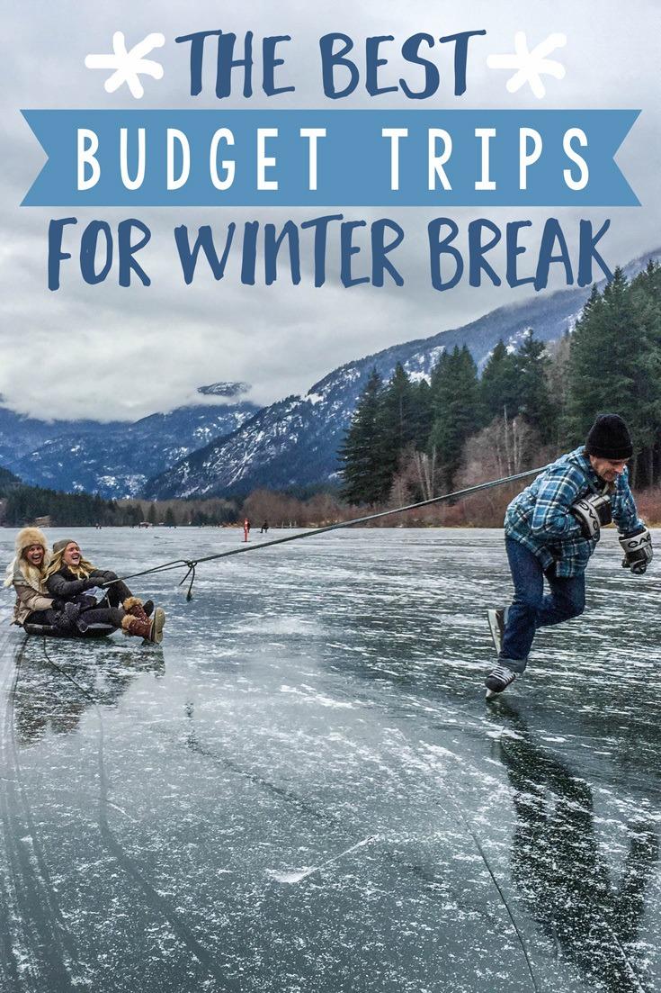 Budget Trips for Winter Break