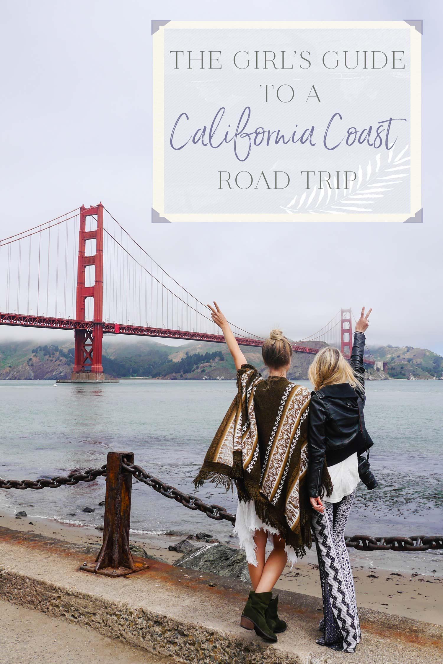 Girls Guide to a California Coast Road Trip