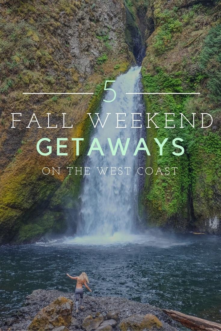 Fall Weekend Getaways on the West Coast