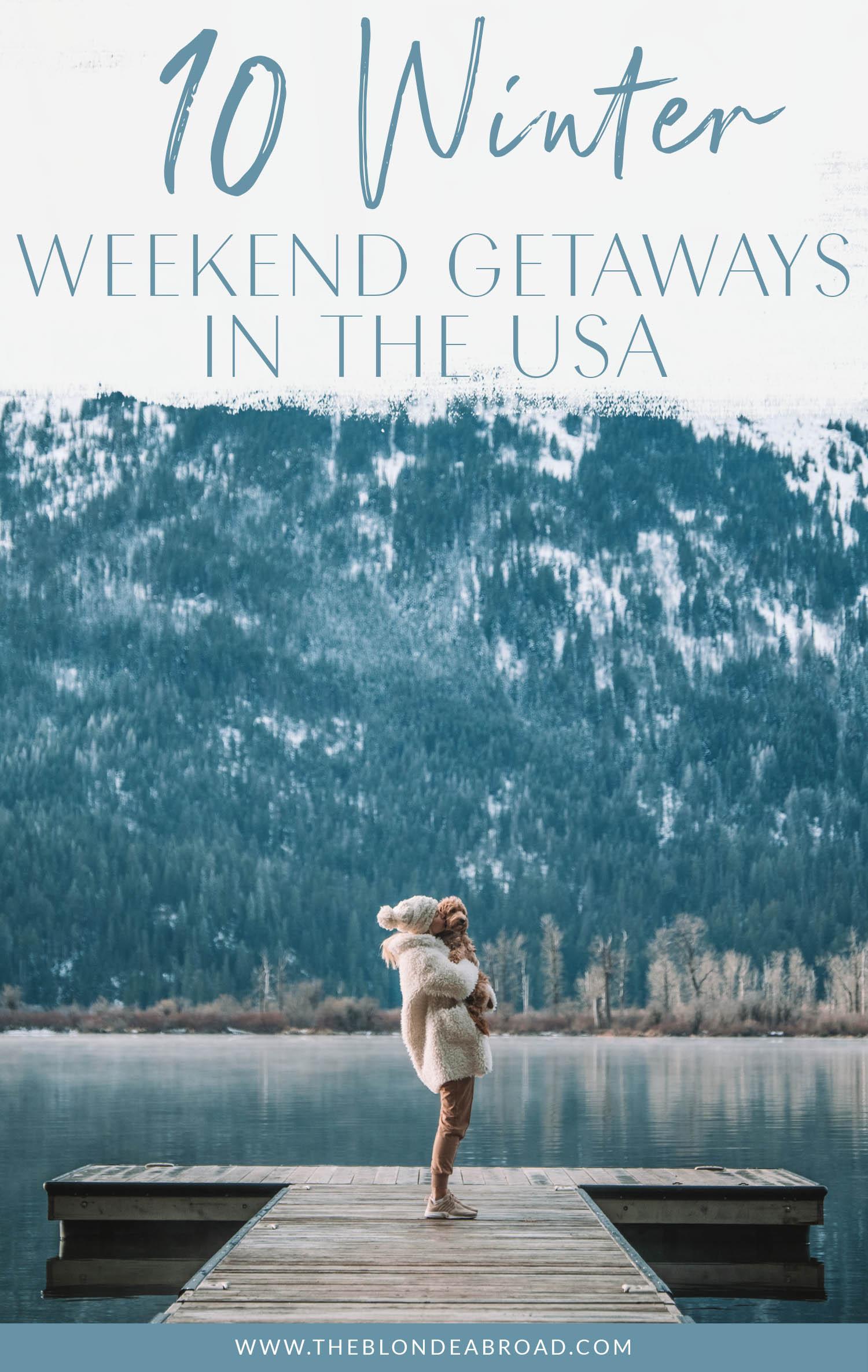 10 Winter Weekend Getaways in the USA