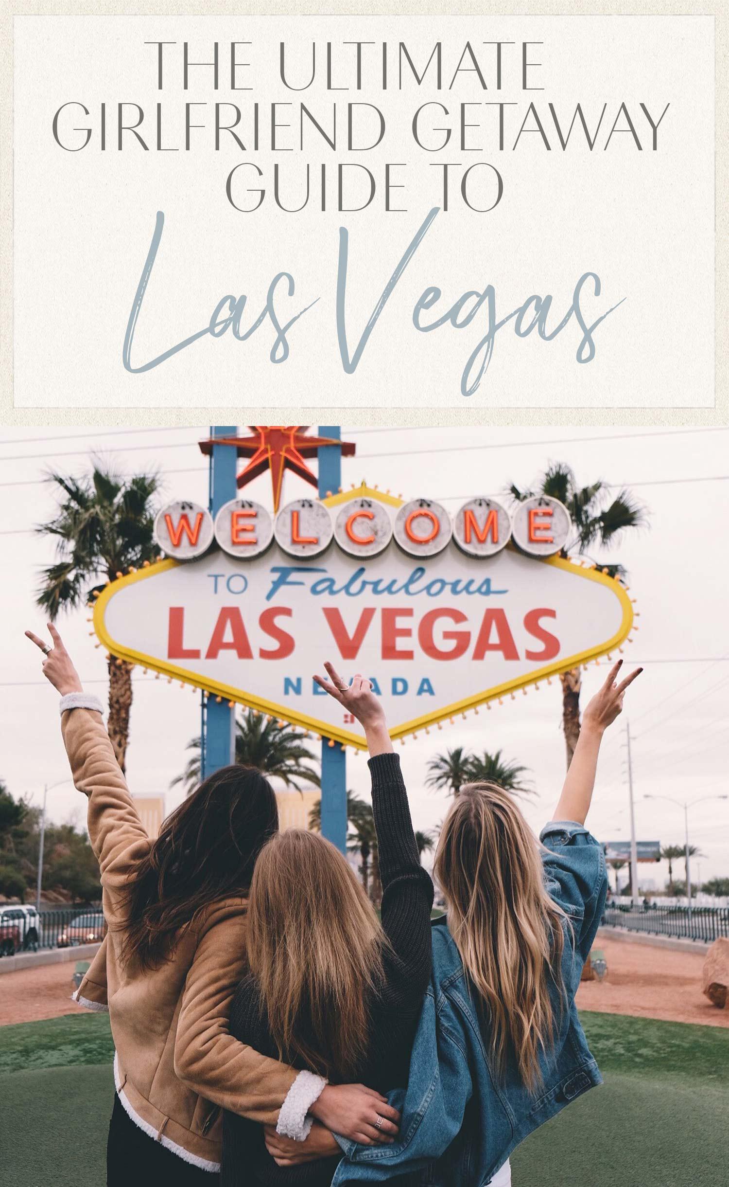 Las Vegas Girlfriend Getaway