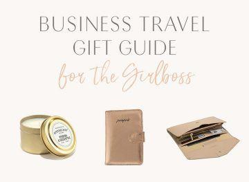 Business Travel Gift Guide for the Girlboss