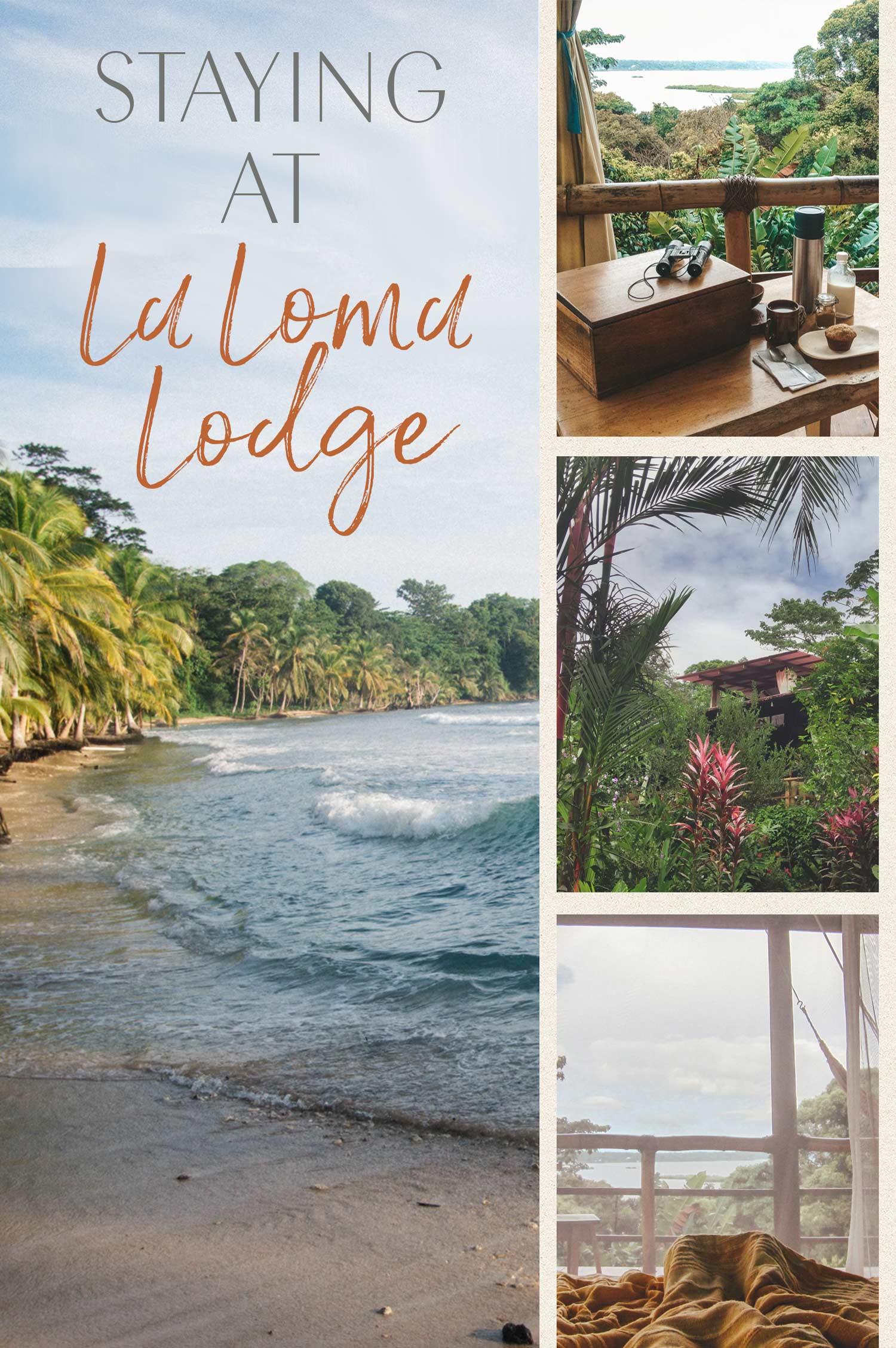 Staying at La Loma Lodge