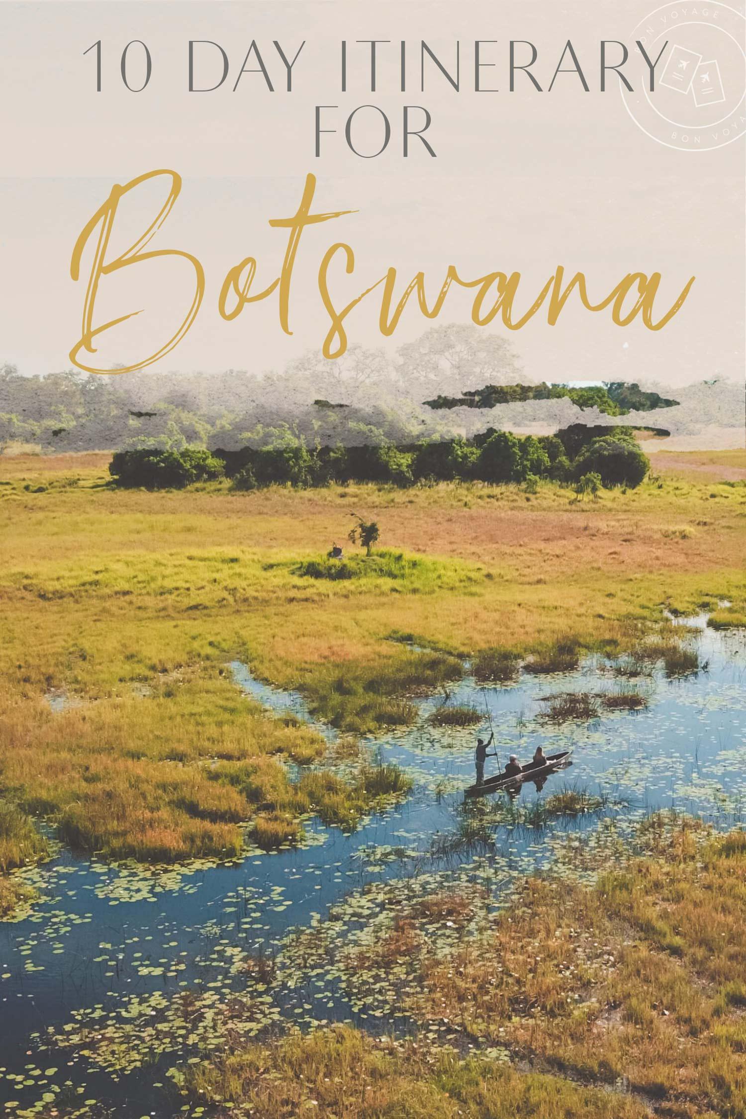 10 day itinerary for botswana