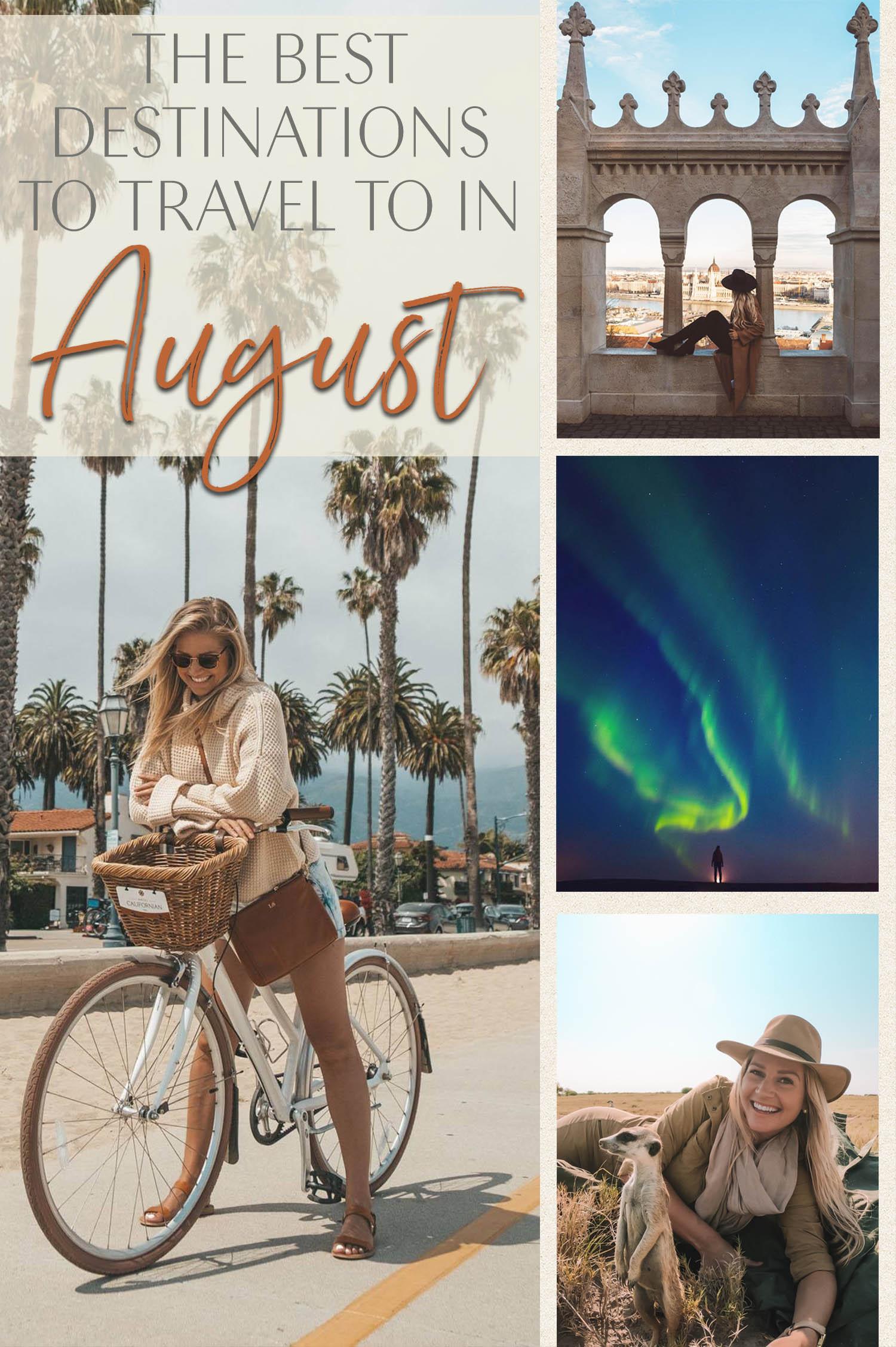 best destinations august