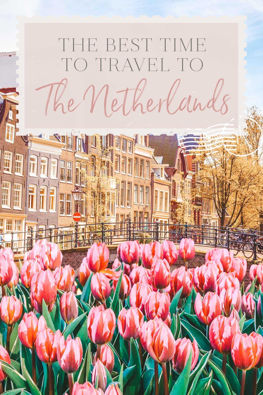 Netherlands Best Time