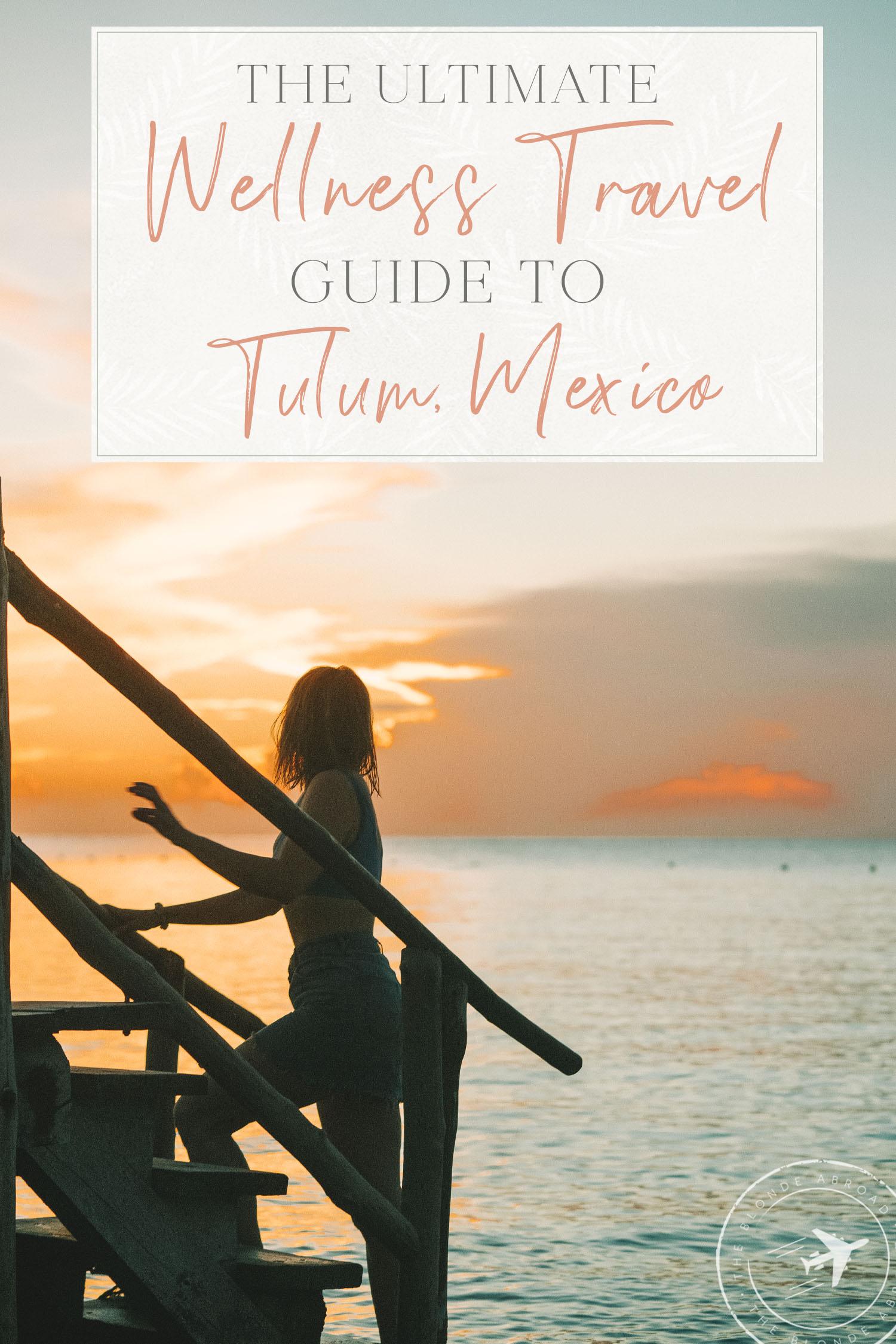 Wellness Guide to Tulum Sunset
