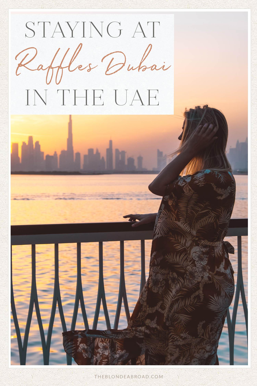 Staying at Raffles Dubai