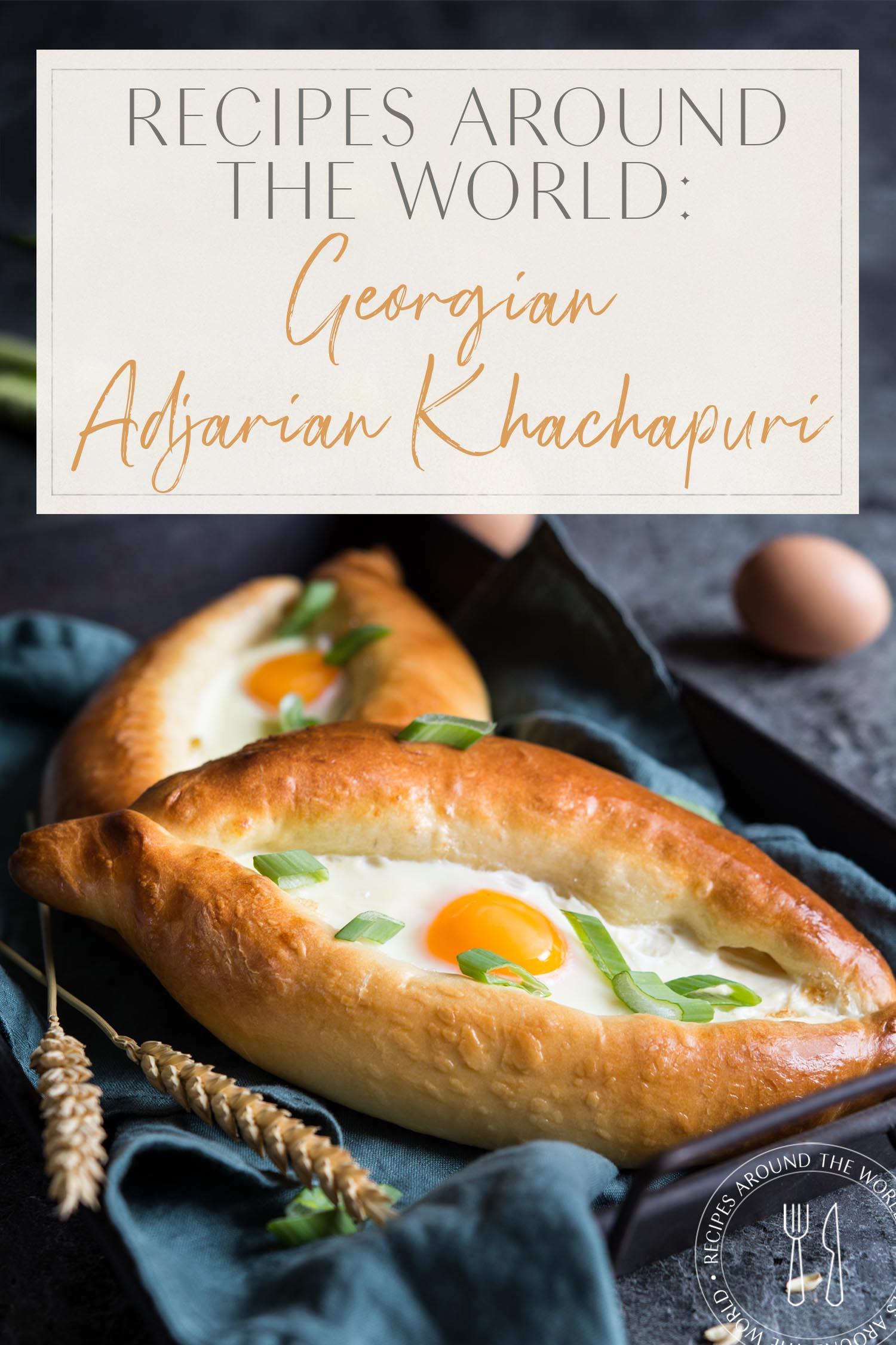 Georgian Adjarian Khachapuri cheese boat