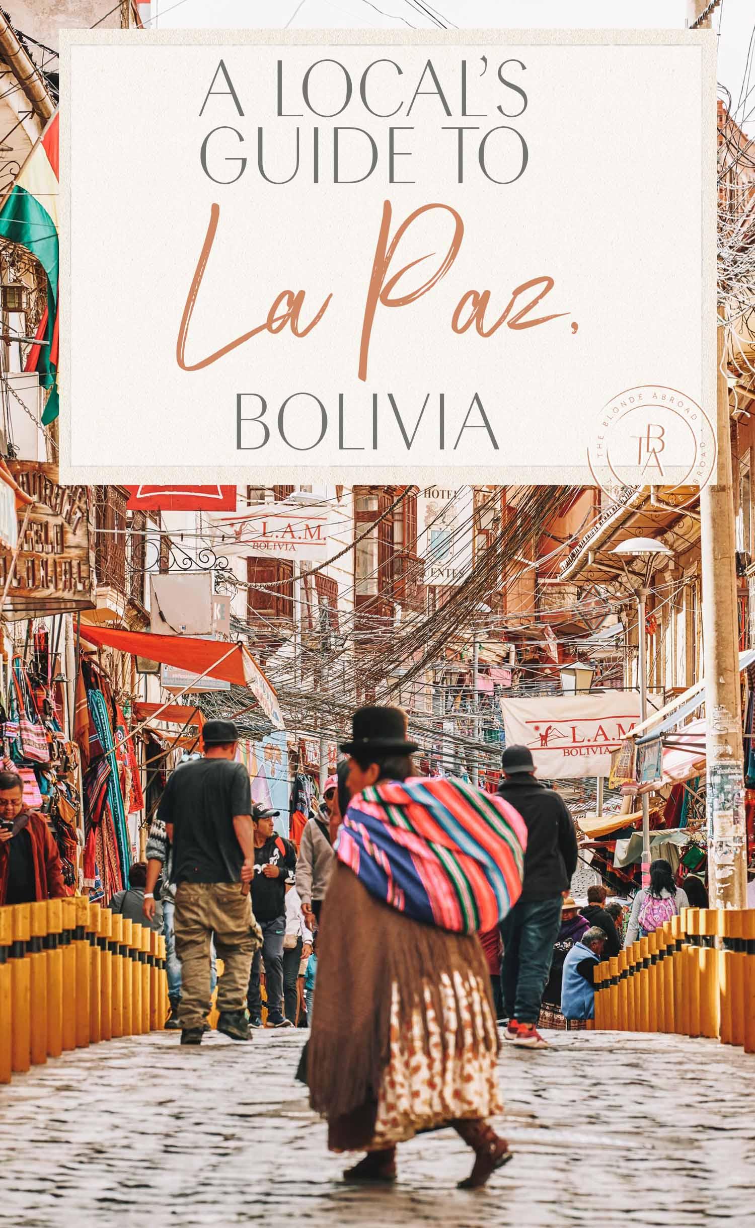 Local's Guide to La Paz Bolivia