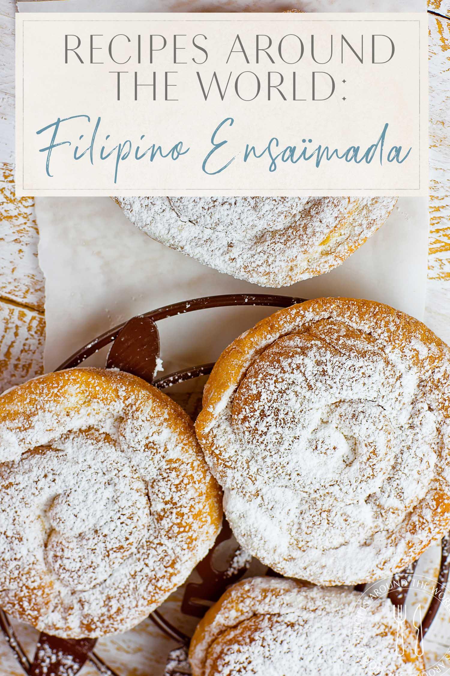 Filipino Ensaïmada Recipe