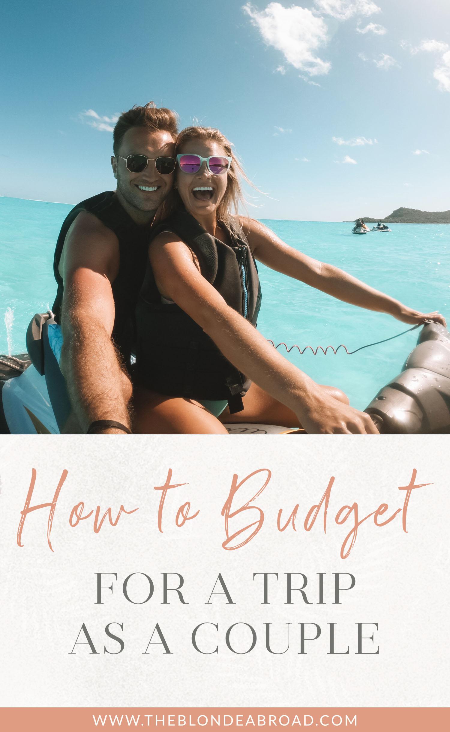 Comment budgétiser un voyage en couple