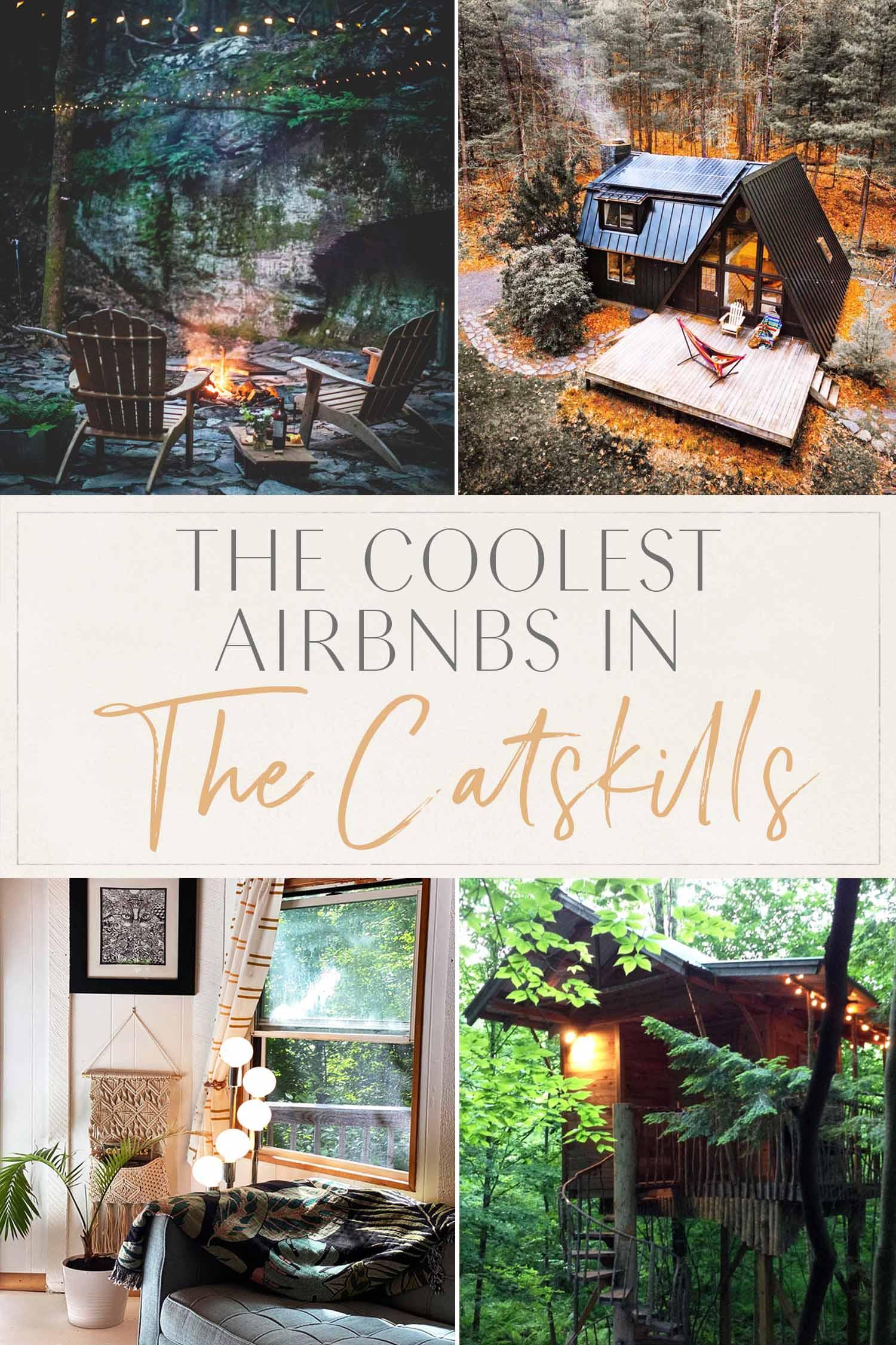 Coolest Airbnbs Catskills