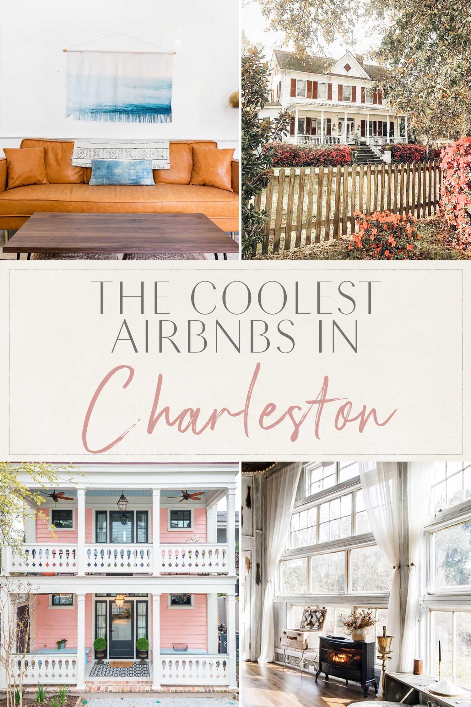 Coolest Airbnbs Charleston