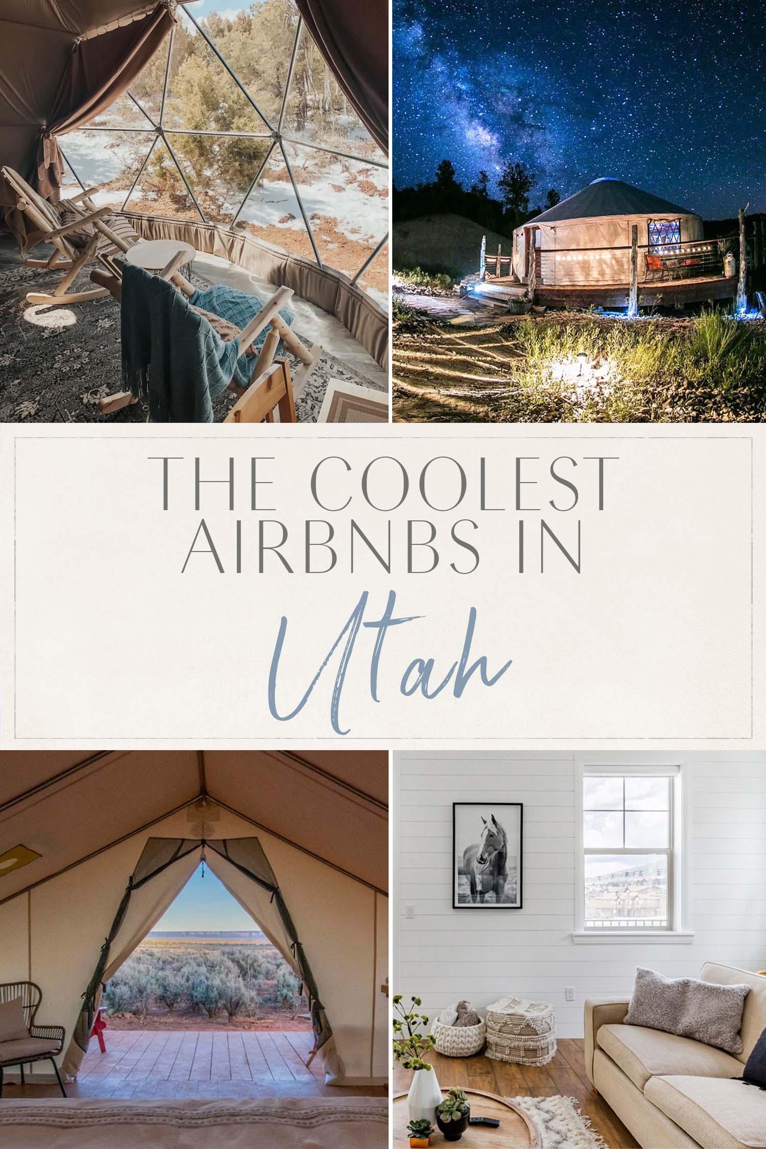 Coolest Airbnbs Utah