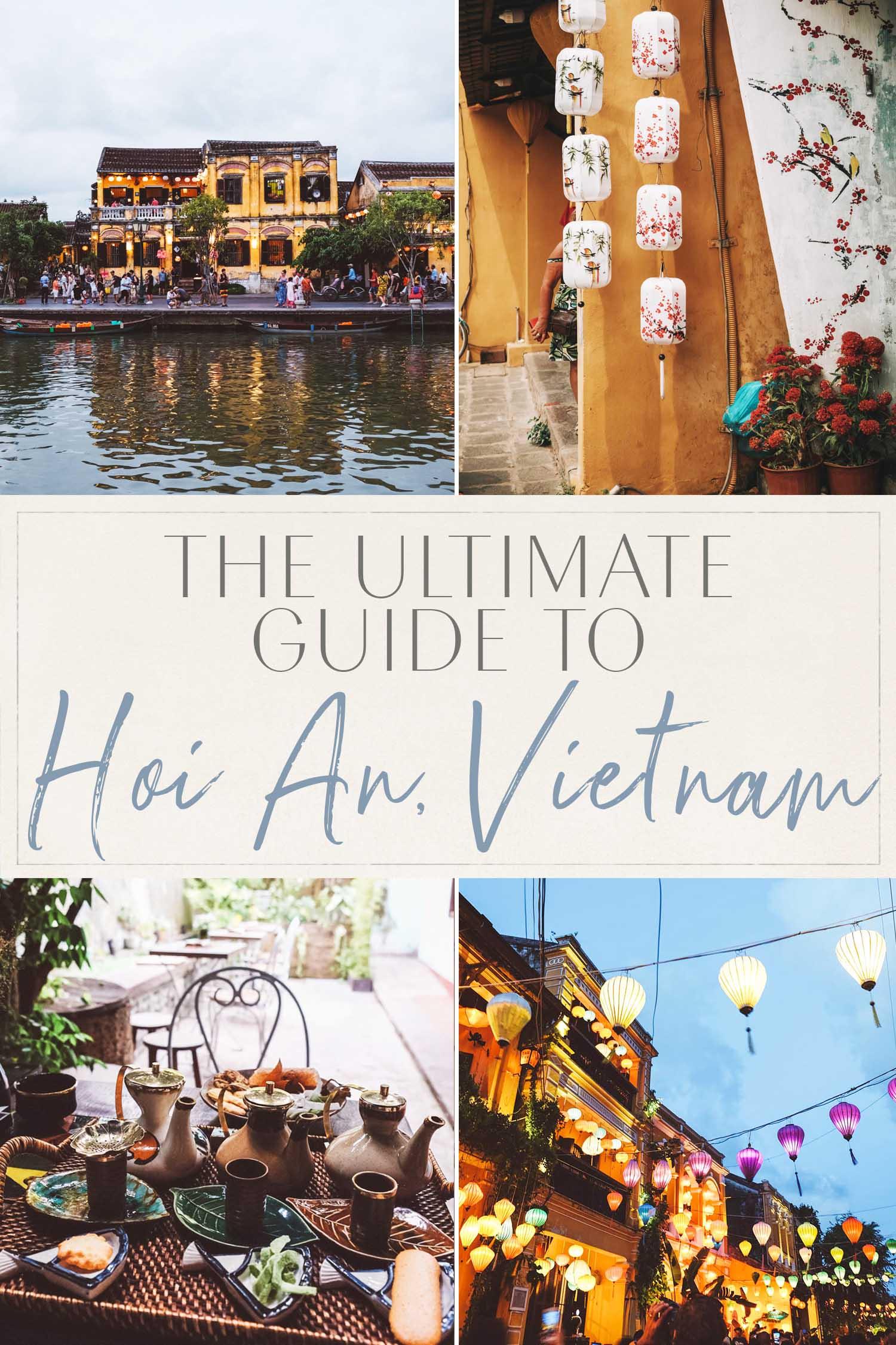 Hoi An Vietnam Guide