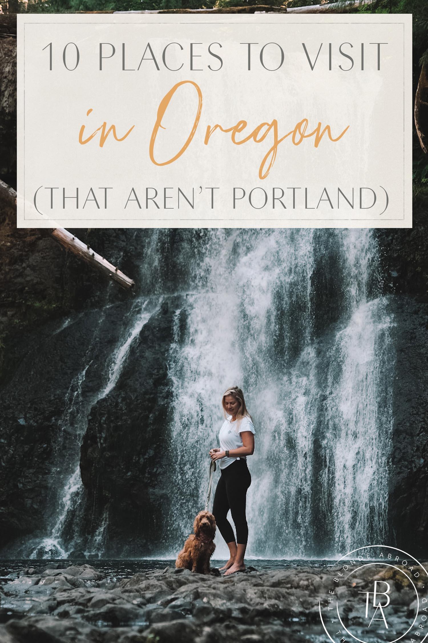 10 Places Oregon That Aren't Portland