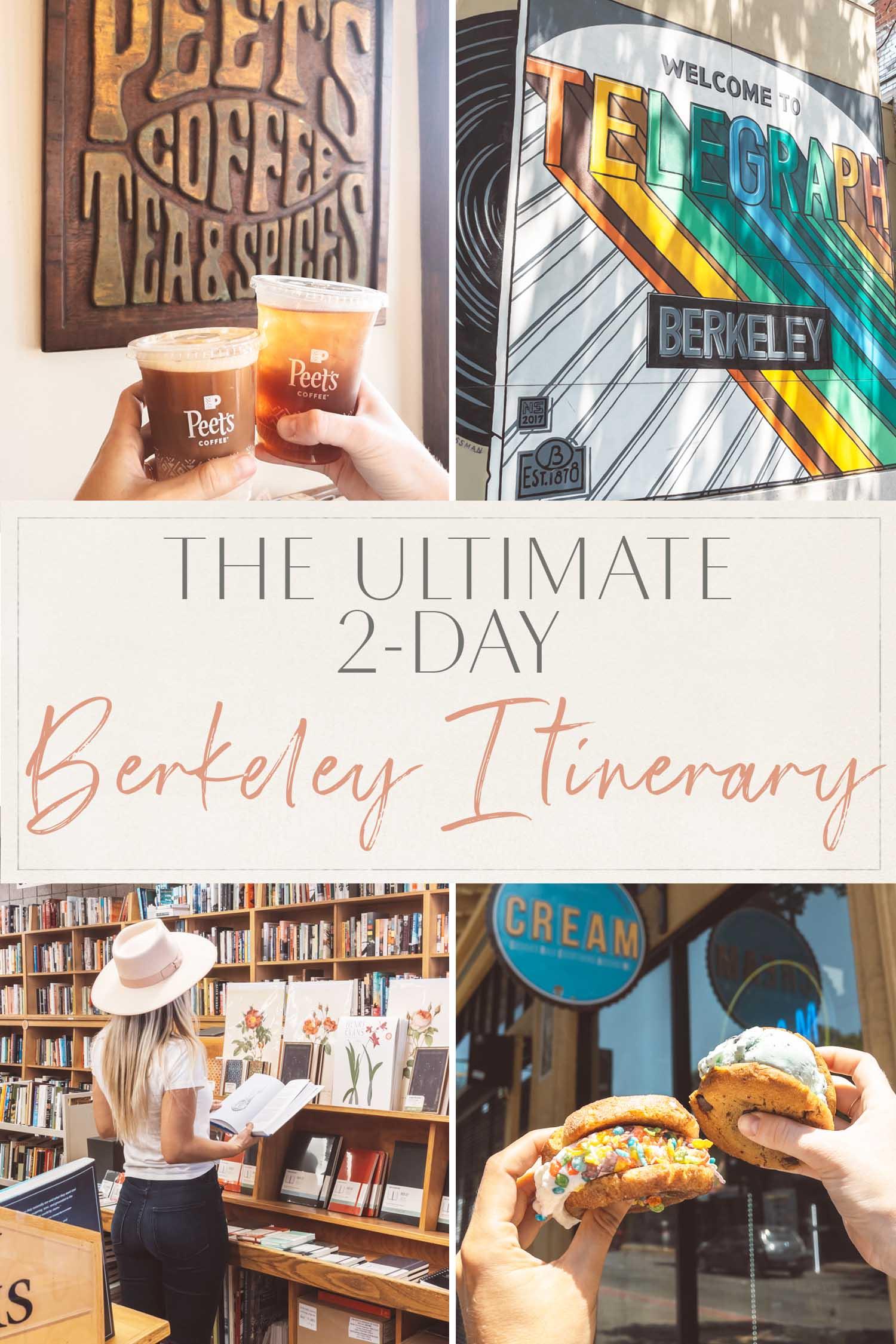 Ultimate 2-Day Berkeley Itinerary
