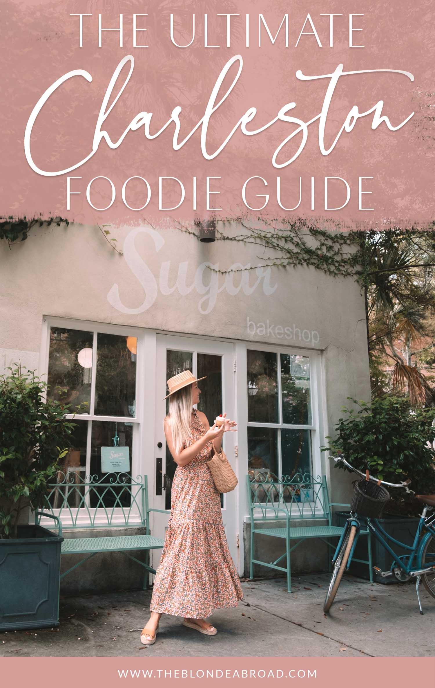 Ultimate Charleston Foodie Guide