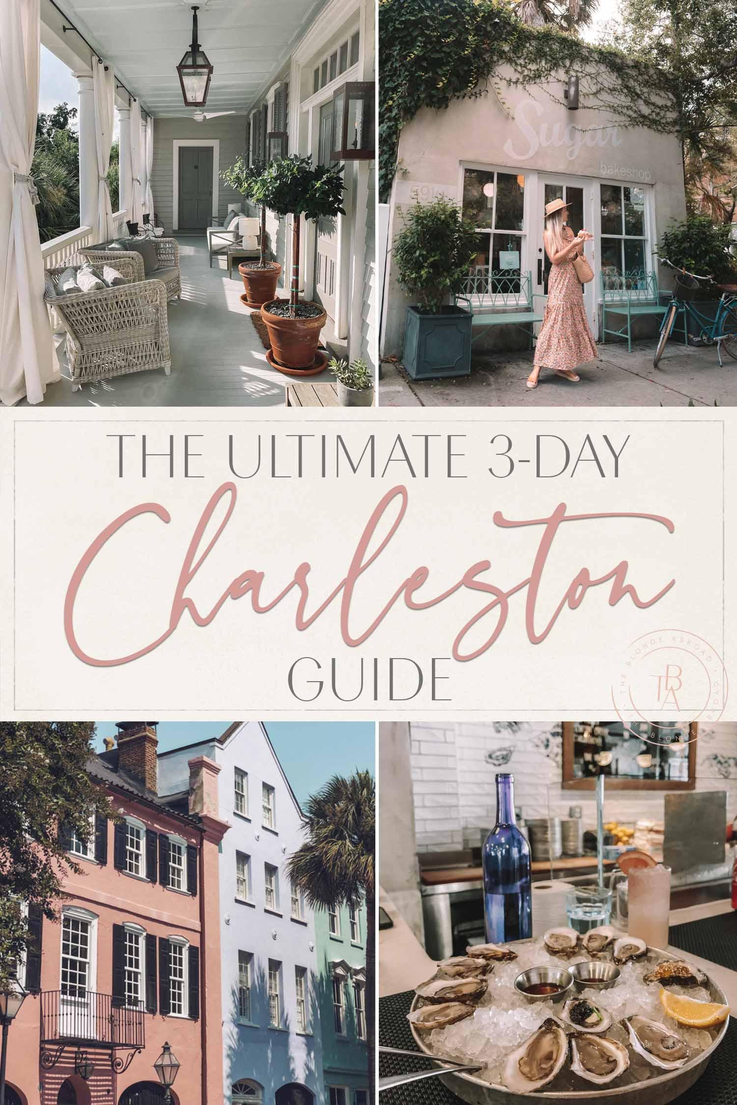 3-Day Charleston Guide